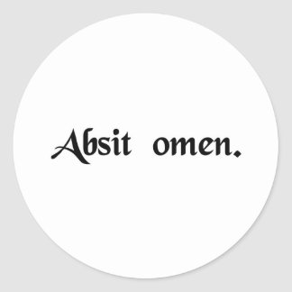 May the omen be absent. (may this not be an omen) classic round sticker