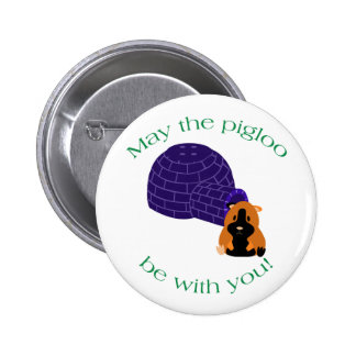 May the Pigloo Lyric Button