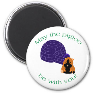 May the Pigloo Lyric Magnet