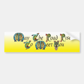 May The Road Rise Bumper Sticker