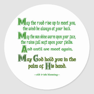 May the Road Rise To Meet You Classic Round Sticker