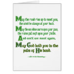 May the Road Rise To Meet You Greeting Card