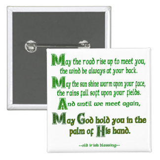May the Road Rise To Meet You Pinback Button
