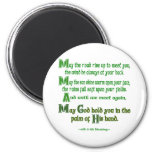May the Road Rise To Meet You Refrigerator Magnets