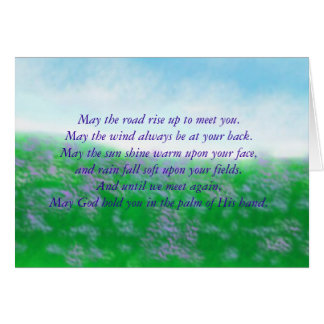 May the road rise up to meet you.May ... Greeting Card