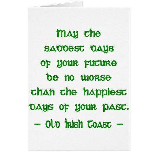 May the Saddest Days Cards