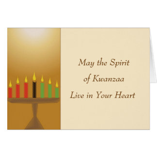 May The Spirit of Kwanzaa Live in Your Heart Greeting Card