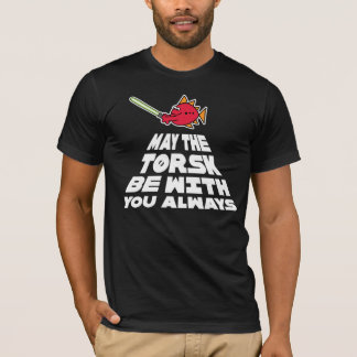 May the Torsk Be With You Always T-Shirt