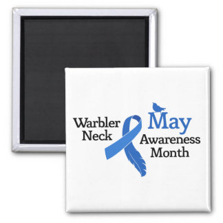 May Warbler Neck Awareness Month 2 Inch Square Magnet