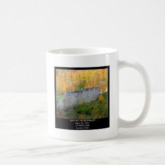MAY WE NEVER FORGET -AUSTIN DAM- Sept. 30, 1911 Coffee Mug