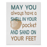 May You Always Have A Shell In Your Pocket Print
