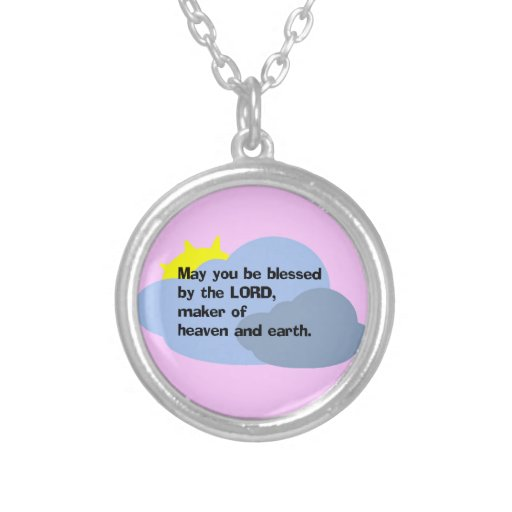 """May you be blessed by the LORD"" necklace"