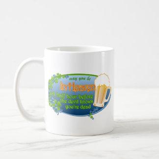 May You Be In Heaven Coffee Mug