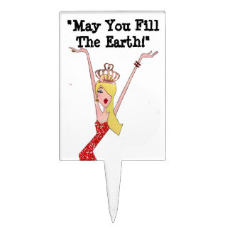"""May You Fill the Earth!"" DIVA Cake Topper"