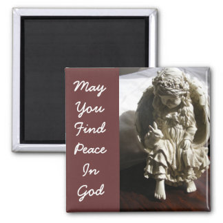 May You Find Peace In God Magnet