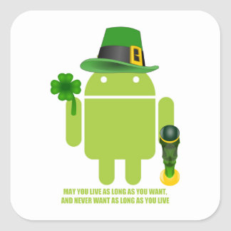 May You Live As Long As You Want Irish Bug Droid Square Sticker