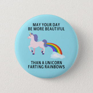 May Your Day Be More Beautiful Button