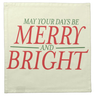 May your days be Merry and Bright Cloth Napkin