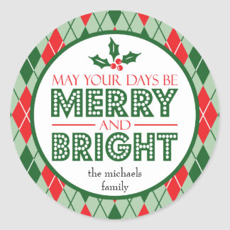 May Your Days Be Merry And Bright (Holly) Classic Round Sticker