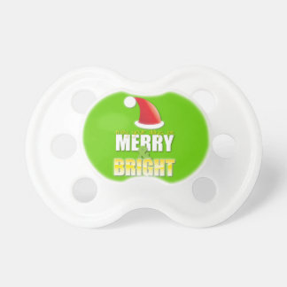 May your days be MERRY and BRIGHT! Pacifier