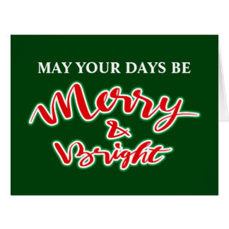 May your days be merry and bright quote Christmas Card