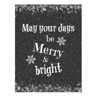 May your days be Merry & Bright Christmas Quote Postcard