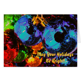 May Your Holidays Be Bright! Card