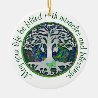 May Your Life be Filled with Blessings Ceramic Ornament