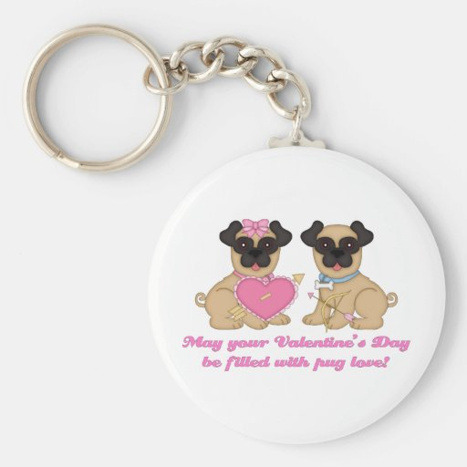 May Your Valentine's Day Be Filled with Pug Love Keychain