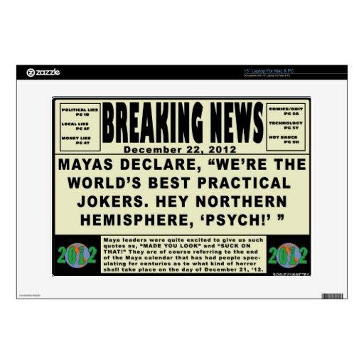 Maya Practical Jokers. 2012 Skin For Laptop