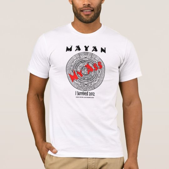 Mayan My A-- - Front only Image T-Shirt