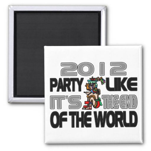 Mayan New Years 2012 2 Inch Square Magnet