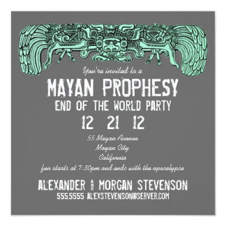 Mayan Prophesy End Of The World Party Card