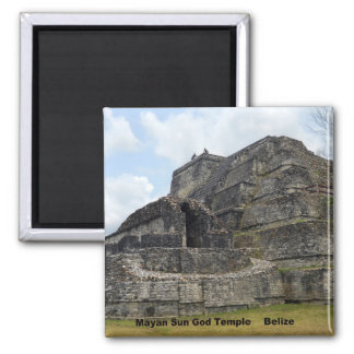 Mayan Sun God Temple, Belize Magnet
