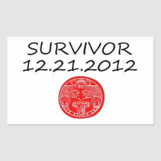 Mayan Survivor doomsday 12 21 2012 Rectangular Sticker