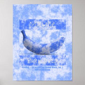 Maybe Banana Poster