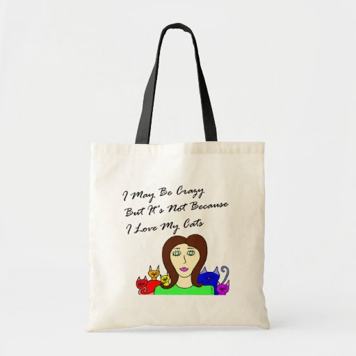 Maybe Crazy Cat Lady Canvas Bags