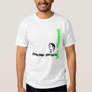 Maybe Pscho - maybe emergency T-Shirt