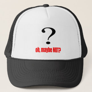 maybe suggestion afraid possibility red note marry trucker hat