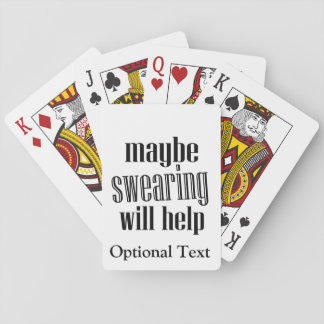 Maybe Swearing Will Help Funny Playing Cards