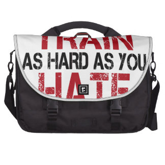 Maybe you should train as hard as you hate! commuter bags