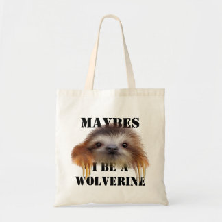 Maybes I Be A Wolverine (Baby Sloth) Tote Bag