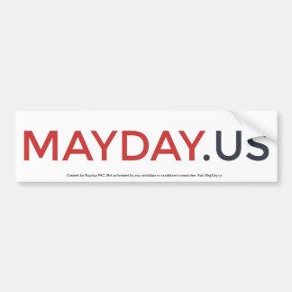 MayDay Bumpersticker Bumper Sticker