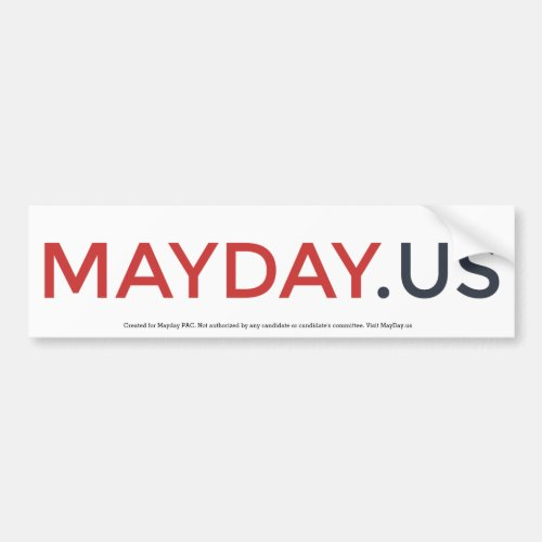MayDay Bumpersticker Bumper Sticker