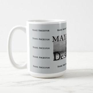 Mayflower Descendant w/Room for 14 Ancestor Names Coffee Mug