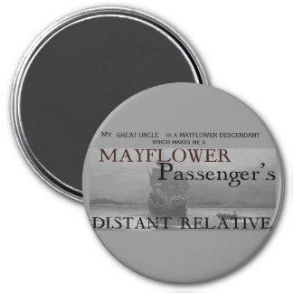 Mayflower Passenger's Distant Relative 3 Inch Round Magnet