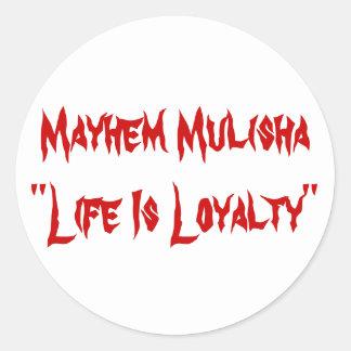 "Mayhem Mulisha""Life Is Loyalty"" Sticker"