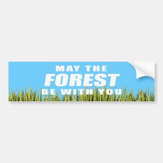 Mayo el bosque esté con usted etiqueta de parachoque