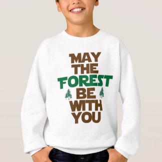 Mayo el bosque esté con usted sudadera