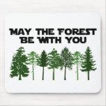 Mayo el bosque esté con usted alfombrilla de ratones